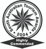 Highly commended in the 2004 South Australian Tourism Awards